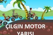 Çılgın Motorsiklet Yarışı
