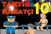 Taktik Suikastçi 10